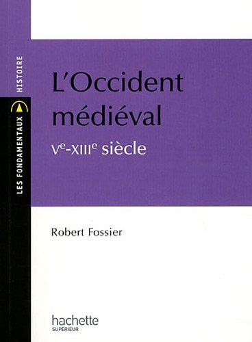 L'Occident médiéval Ve-XIIIe siècle