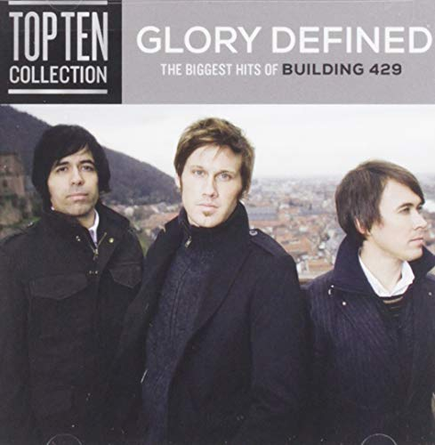 Building 429 - Glory Defined:The Biggest Hits Of (Building 429-cd)