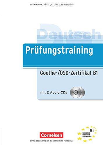 Prüfungstraining: Goethe-Zertifikat B1 (Cornelsen - Prüfungstraining) por Dieter Maenner