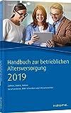 Handbuch zur betrieblichen Altersversorgung 2019: Zahlen, Daten, Fakten (Haufe Kompass)