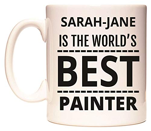 SARAH-JANE IS THE WORLD'S BEST PAINTER Becher von WeDoMugs 1