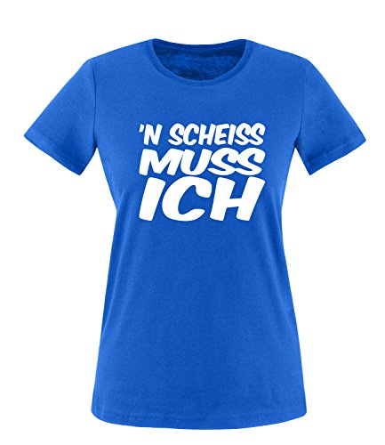 Luckja n` scheiss muss ich Damen Rundhals T-Shirt Royal/Weiss