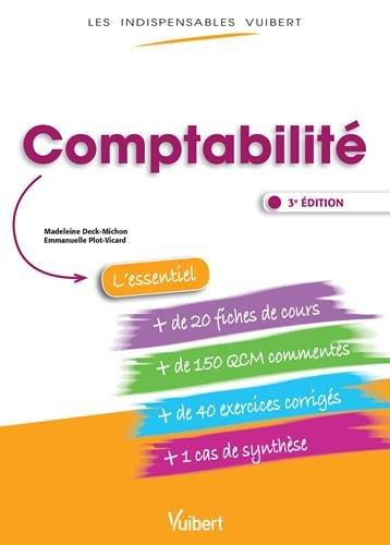 Comptabilit - Fiches de cours, QCM comments, exercices corrigs, cas de synthse
