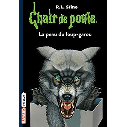 Chair de poule , Tome 50: La peau du loup garou