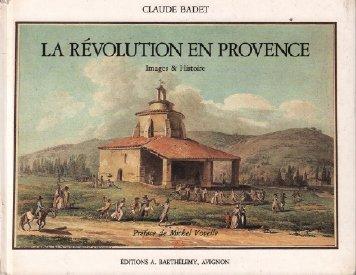 La révolution en provence : Images et histoire