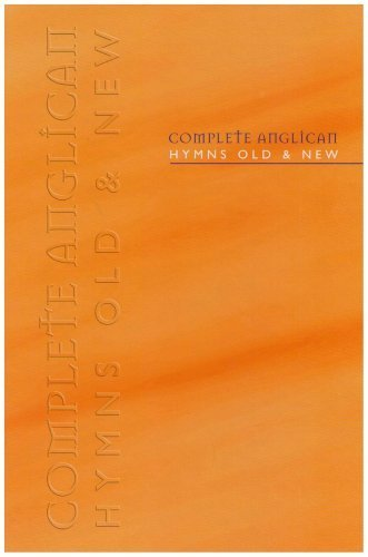 Complete Anglican Hymns Old and New, Full Music Edition (Hymns Old & New) Published by Kevin Mayhew Ltd (2000)