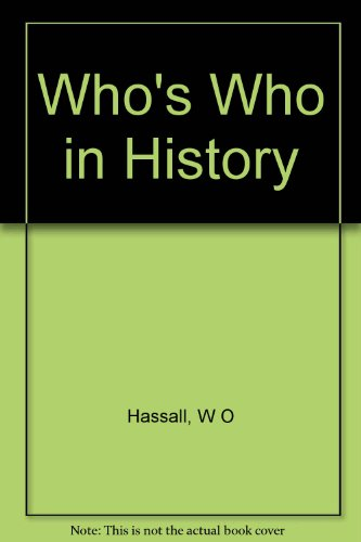 Who's WHo in History: The British Isles 55 B.C. to 1485