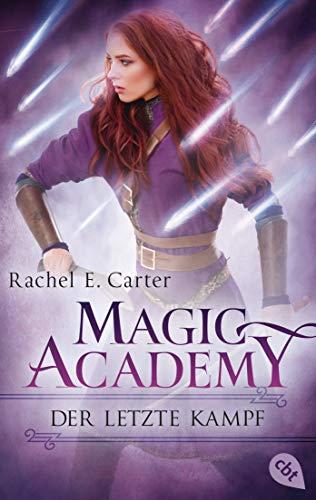 Magic Academy - Der letzte Kampf (Die Magic Academy-Reihe 4)