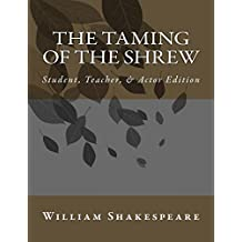 The Taming of the Shrew: Annotated Student and Teacher Edition (English Edition)
