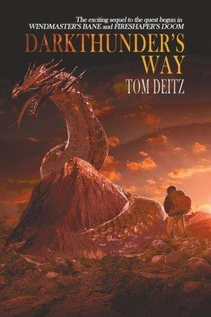 [Darkthunder's Way (David Sullivan, #3)] (By (author)  Tom Deitz) [published: April, 2015]