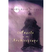 Angels in the architecture by Mary-Rose MacColl (1999-01-01)