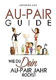 Au-pair Guide: Wie du dein Au-pair Jahr rockst