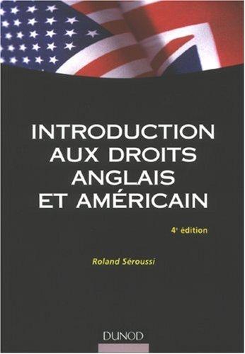 Introduction aux droits anglais et américain par Roland Séroussi