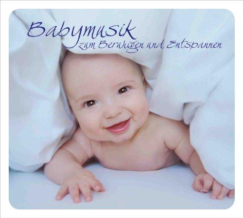 Babymusik zum Beruhigen und Entspannen. Ruhige Klassische Musik zur Beruhigung und Entspannung für Babys