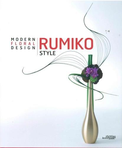 Rumiko Style: Modern Floral Design par Rumiko Manako
