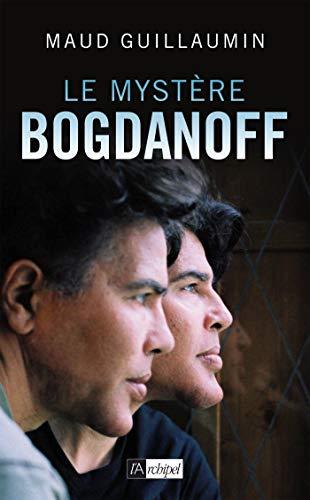 Le Mystère Bogdanoff (French Edition)