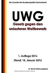 Gesetz gegen den unlauteren Wettbewerb (UWG), 1. Auflage 2016