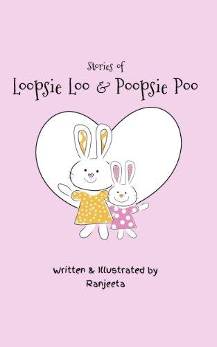 Stories of Loopsie Loo and Poopsie Poo (English Edition)