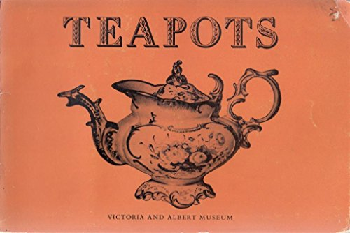 Teapots in Pottery and Porcelain Victoria and Albert Museum Teapot Museum