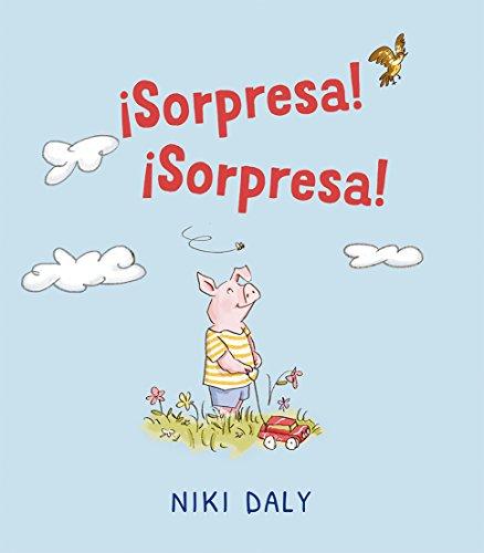¡Sorpresa! ¡Sorpresa! (PICARONA) por Niki Daly