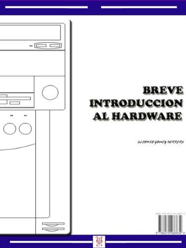 BREVE INTRODUCCION AL HARDWARE por ALFONSO GOMEZ