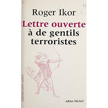 Lettre ouverte à de gentils terroristes