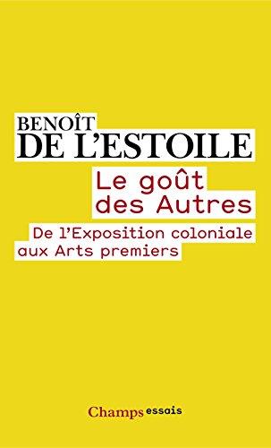 Le goût des Autres (Champs Essais t. 970) par Benoît de l'Estoile