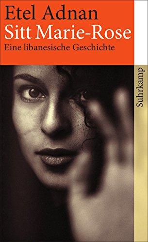 Sitt Marie-Rose: Eine libanesische Geschichte (suhrkamp taschenbuch)