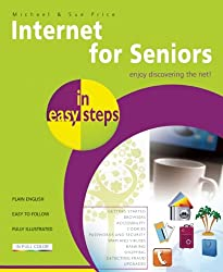 Internet for Seniors In easy steps 4th Edition