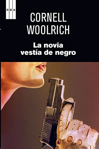 La novia vestía de negro (NOVELA POLICÍACA) (Spanish Edition)