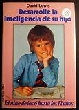 Desarrolle la inteligencia de su hijo