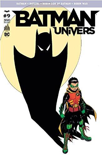 Batman Univers 09 La guerre des Robin ! par Scott SNYDER