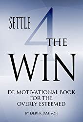 Settle 4 The Win (English Edition)