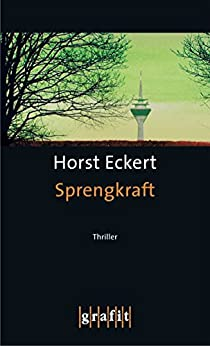 Sprengkraft von [Eckert, Horst]