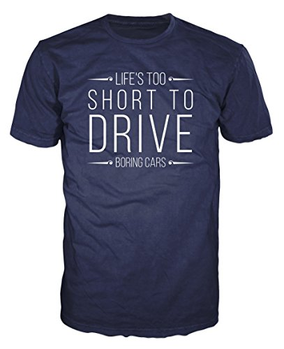lifes-too-short-to-drive-boring-cars-t-shirt-l-navy-blue