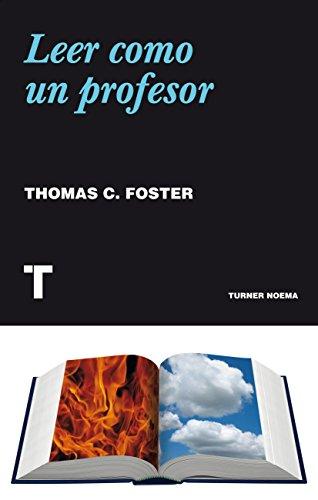 Leer como un profesor (Noema) por Thomas C. Foster