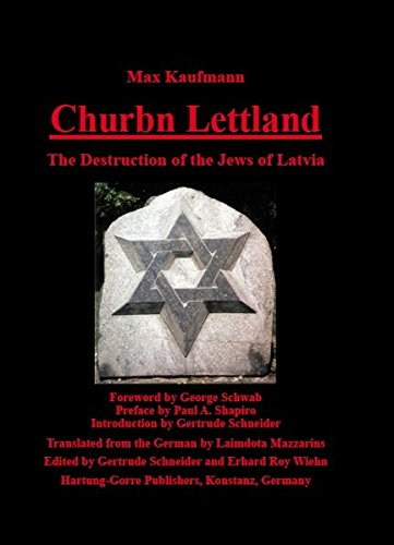 Churbn Lettland: The Destruction of the Jews of Latvia