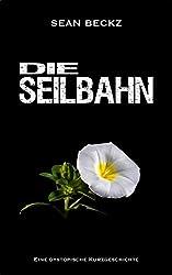 Die Seilbahn - Eine Kurzgeschichte (NOSTRO A.I.)