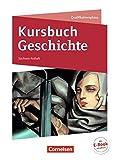 Kursbuch Geschichte - Sachsen-Anhalt: 11./12. Schuljahr - Schülerbuch