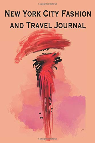 New York City Fashion and Travel Journal: Stylishly illustrated notebook makes the perfect choice for your trip to New York City. Artwork is subtly ... paper to add that extra touch of style.