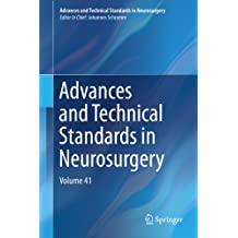Advances and Technical Standards in Neurosurgery: Volume 41