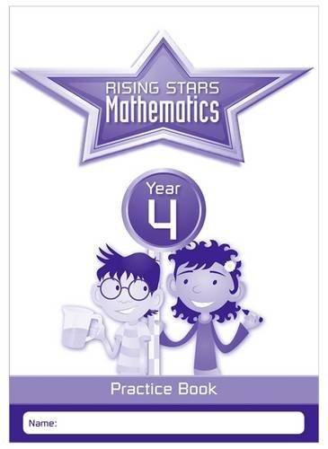 Rising Stars Mathematics Year 4 Practice Book (Rising Stars Primary Mathemati) by Paul Broadbent (2016-04-29)