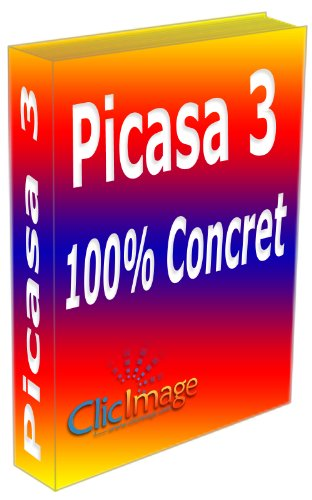 Livre numérique Picasa 3 100% concret