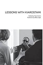 Lessons with Kiarostami by Abbas Kiarostami (2015-10-01)