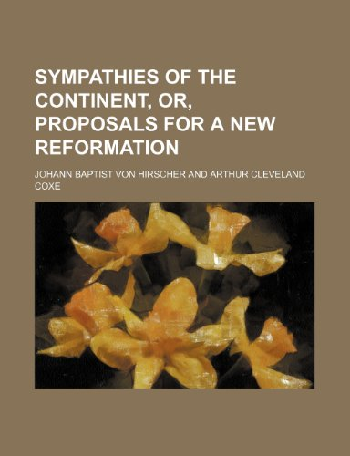Sympathies of the continent, or, proposals for a new reformation