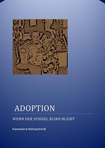 Adoption: Wenn der Spiegel blind bleibt