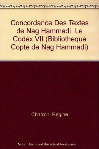 Concordance Des Textes De Nag Hammadi. Le Codex VII