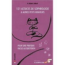 121 Astuces de Sophrologie et Autres Petits Bonheurs