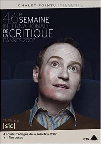 Cannes 2007 - 46th International Critics' Week - 4 Short Films ( Um Ramo / Both / Saliva / La route, la nuit ) ( A Stem / Both / Saliva / The Road, the N [ NON-USA FORMAT, PAL, Reg.0 Import - France ] by Ian Hart