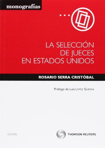 La selección de jueces en estados unidos (Monografía)